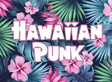 Hawaiian Punk Font