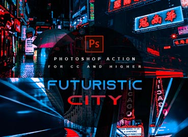 Futuristic City - Photoshop Action