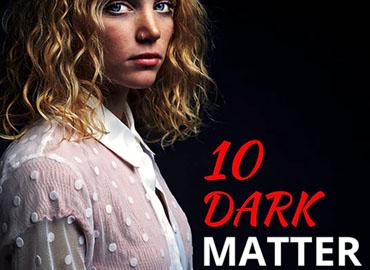 10 Dark Matter Photoshop Actions