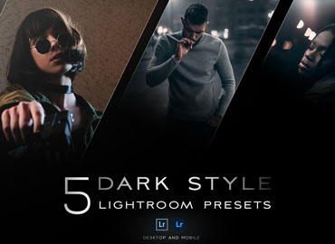 5 Dark style Lightroom presets